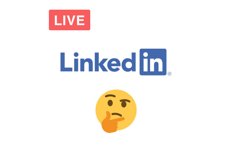 LinkedIn Live, a big opportunity?